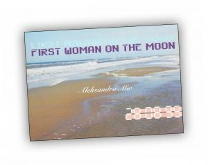 Front cover of 'First Woman on the Moon' publication by Aleksandra Mir