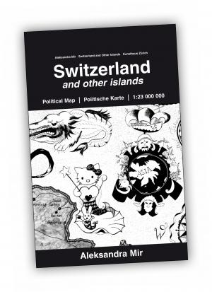 Front cover of 'Switzerland and Other Islands' publication by Aleksandra Mir